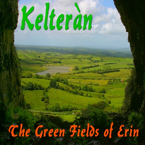 Kelteran - The Green Fields of Erin, cover