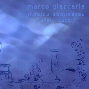 Marco Giaccaria - Musica Sommersa (cover)